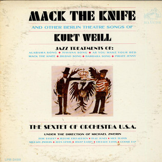 THE SEXTET OF ORCHESTRA U.S.A. UNDER THE DIRECTION - Mack The Knife And Other Berlin Theatre Songs Of Kurt Weill - LP