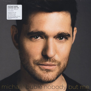 MICHAEL BUBLE - Nobody But Me - 33T