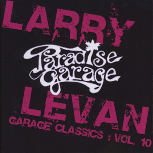 LARRY LEVAN - Garage Classics Volume 10 - CD
