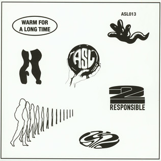 2 RESPONSIBLE - Warm For a Long Time - 12 inch x 1