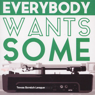 TEXAS SCRATCH LEAGUE - Everybody Wants Some - 45T x 1