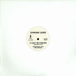 EPHRAIM LEWIS - It can't be forever remix - Maxi x 1