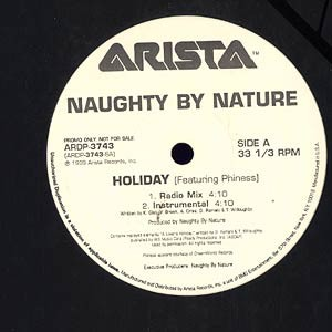 NAUGHTY BY NATURE - Holiday feat. Phiness - Maxi x 1