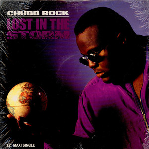 CHUBB ROCK - Lost in the storm - Maxi x 1