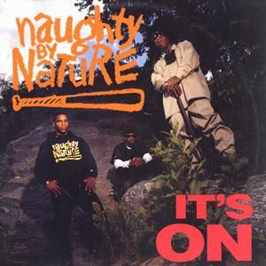 NAUGHTY BY NATURE - It's on - Maxi x 1