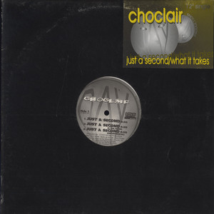 CHOCLAIR - Just A Second - Maxi x 1