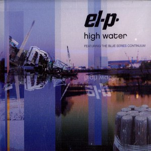 EL-P & THE BLUE SERIES CONTINUUM - High water - CD