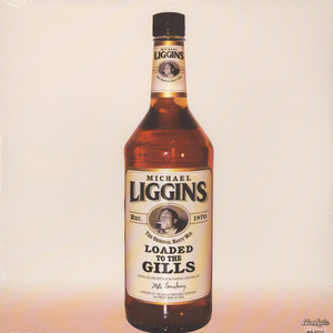 MICHAEL LIGGINS - Loaded To The Gills - 12 inch x 1