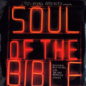 CANNONBALL ADDERLEY - Soul of the bible - LP x 2