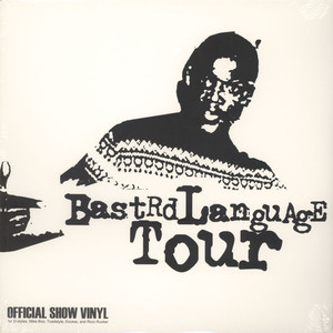 D-Styles Bastrd Language Tour Show Vinyl LP