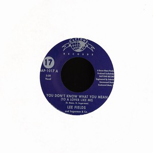 LEE FIELDS - You don't know what you mean - 7inch x 1