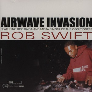 Airwave Invasion Feat. Roc Raida And Mr.sinista
