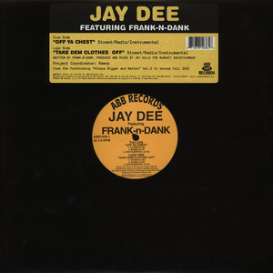 J DILLA AKA JAY DEE PRESENTS FRANK N DANK - Off Ya Chest - 12 inch x 1