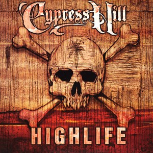 Cypress Hill Highlife 12''