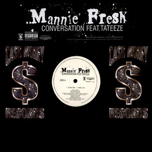 Mannie Fresh Conversation Feat. Tateeze 12''