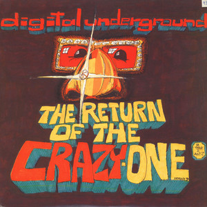 Digital Underground The+Return+Of+The+Crazy+One 12''