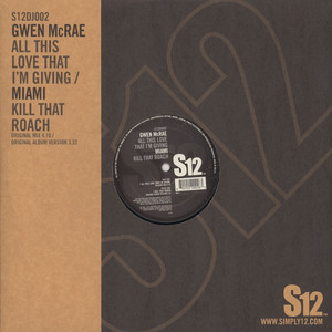 GWEN MCRAE / MIAMI - All this love that im giving / kill that roach - 12 inch x 1