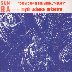 SUN RA - Cosmic tones for mental therapy - LP