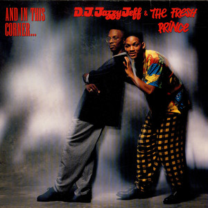 DJ JAZZY JEFF & THE FRESH PRINCE - And In This Corner... - LP