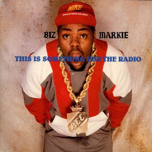 Biz Markie This Is Something For The Radio 12''