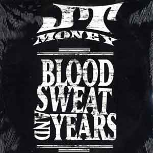 Jt Money Blood Sweat And Years 12''