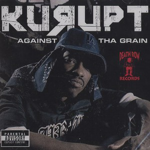 KURUPT - Against Tha Grain - CD