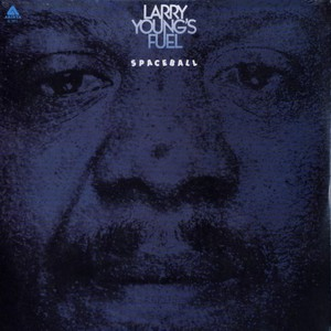 LARRY YOUNGS FUEL - Spaceball - LP