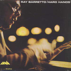Ray Barretto Hard Hands LP