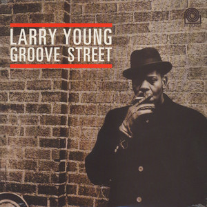 LARRY YOUNG - Groove street - LP