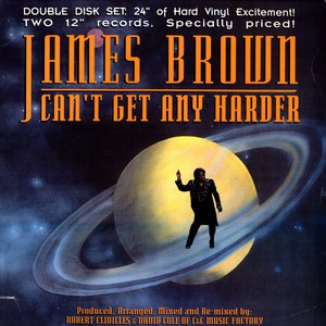 JAMES BROWN - Can't Get Any Harder - 12 inch x 2