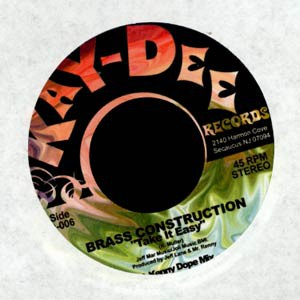 BRASS CONSTRUCTION - Take it easy Kenny Dope mix - 7inch x 1