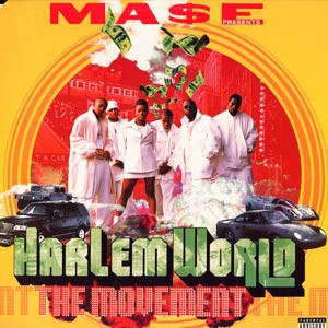 MASE PRESENTS HARLEM WORLD - The movement - 33T x 2