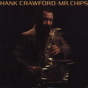 HANK CRAWFORD - Mr. Chips - LP