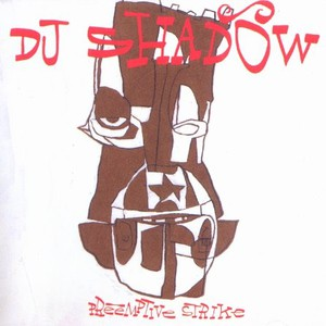 DJ SHADOW - Preemptive Strike - CD