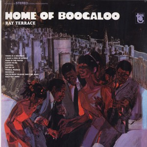 RAY TERRACE - Home of boogaloo - LP