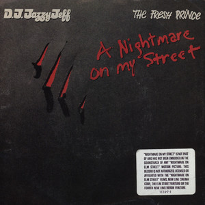 DJ JAZZY JEFF & THE FRESH PRINCE - A nightmare on my street - 7inch x 1