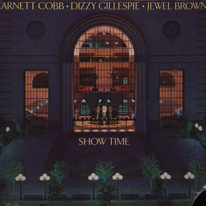 ARNETT COBB, DIZZY GILLESPIE, JEWEL BROWN - Show time - LP