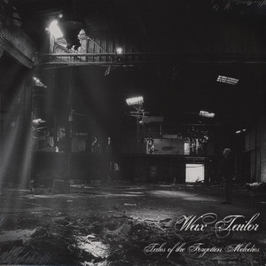 WAX TAILOR - Tales Of The Forgotten Melodies - 33T x 2