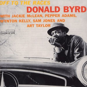 DONALD BYRD - Off To The Races - CD