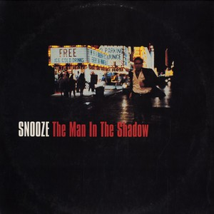 SNOOZE - The man in the shadow - LP x 2