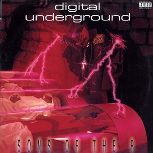 Digital Underground Sons+Of+The+P LP
