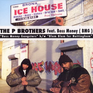 P Brothers Boss Money Gangsters Feat. Boss Money 12''