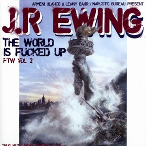 JR.EWING - Fuck the world volume 2 - the world is fucked up - CD