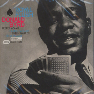 DONALD BYRD - Royal flush - CD