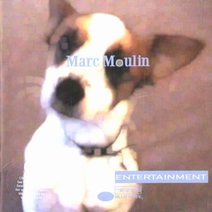 MARC MOULIN - Entertaiment - CD