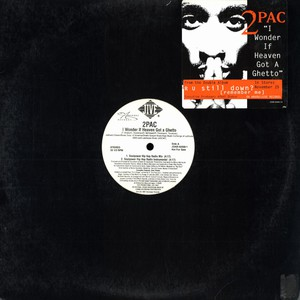 2pac I+Wonder+If+Heaven+Got+A+Ghetto 12''