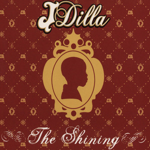 J DILLA AKA JAY DEE - The Shining - CD