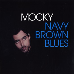 MOCKY - Navy brown blues - LP