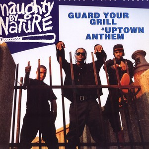 NAUGHTY BY NATURE - Guard your grill - Maxi x 1