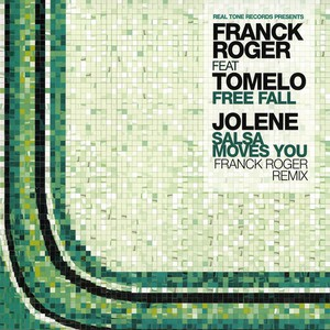FRANCK ROGER / JOLENE - Free fall feat. Tomelo / Salsa moves you Franck Roger remix - 12 inch x 1
